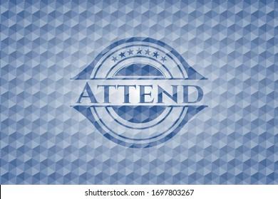 Attend blue polygonal badge. Vector Illustration. Detailed.