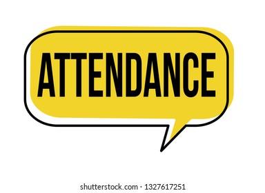 Attendance speech bubble on white background, vector illustration