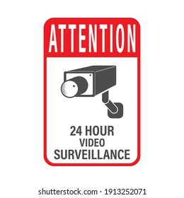 ATTENTION 24 hours video surveillance. Vector video surveillance sign with the inscription. Empty outline, flat style.
