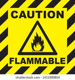 ATTENTION, DANGER, CAUTION Warning, Danger vector sign.  Highly Flammable sign triangle yellow warning sign. Vector, illustration. GHS hazard pictogram - flammable , hazard warning sign flammable icon