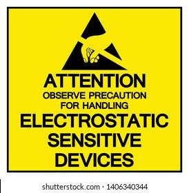 Attention Observe Precaution For Handling Electrostatic Sensitive Device Symbol Sign, Vector Illustration, Isolated On White Background Label .EPS10