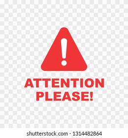 Attention please badge or banner. Danger sign design. Caution error icon