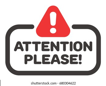 Attention please badge or banner vector with attention street sign icon.