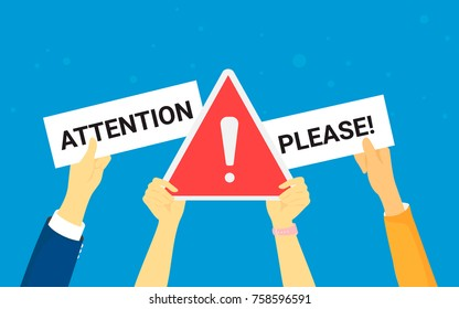 Attention please concept vector illustration of important announcement. Flat human hands hold caution red sign and banners to pay attention and be careful on blue background