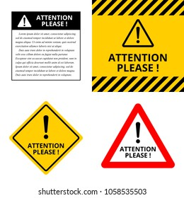 Attention please! A set of warning signs. Vector illustration. Alert: be careful and cautious while working. Important information notice about potential danger.