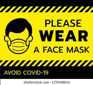 Achtung Warnzeichen, tragen Sie bitte Maske vermeiden covid-19 Virus schwarze Farbe auf gelbem Hintergrund.Vector Illustration von depressiven und müden Menschen mit einer schützenden chirurgischen Maske.