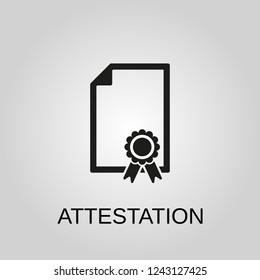 Attestation icon. Attestation symbol. Flat design. Stock - Vector illustration