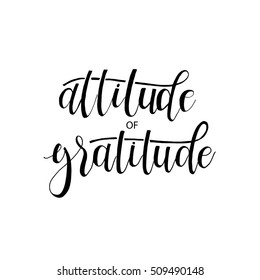 Attitude of gratitude card. Hand drawn lettering. Ink illustration. Vector illustration. Ink hand lettering.