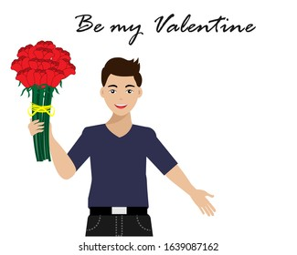 Attractive young man holding bouquet of beautiful red roses in hand with smiling face. Isolated on white background with wording 'Be my valentine' Vector Illustration. Idea for love and valentines day