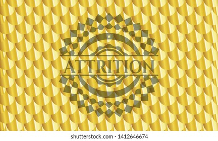Attrition gold badge or emblem. Scales pattern. Vector Illustration. Detailed.