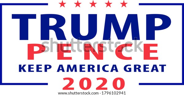 Aug 15, 2020, AUCKLAND, NEW ZEALAND: Illustration of American president and vice president for US election Republican Donald Trump and Mike Pence ticket in words Trump Pence 2020 Keep America Great.