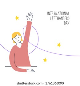 August 13, International Lefthanders Day. Happy Left-handers Day. Support your lefty friend. A sitting girl rises left hand proudly. Vector illustration, modern line style.