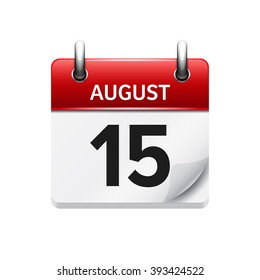 August 15. Vector flat daily calendar icon. Date and time, day, month. Holiday.