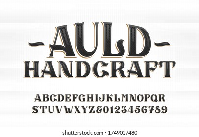 Auld Handcraft alphabet font. Vintage handwritten letters and numbers. Stock vector typescript for your typography design.