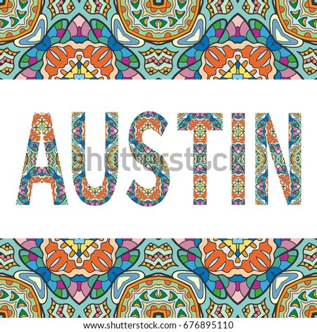 Austin Sign Lettering Tribal Ethnic Ornament Stock Vector (Royalty ...