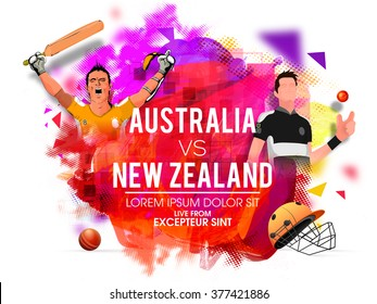 Australia Vs New Zealand Cricket Match concept with illustration of players in uniform on colorful abstract background.