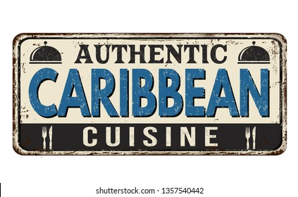 Authentic caribbean cuisine vintage rusty metal sign on a white background, vector illustration