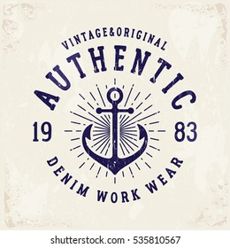 Authentic Denim print for t-shirt or apparel. Retro artwork for fashion and printing. Old school vector graphic with traditional nautical theme and typography. Vintage effects are easily removable.