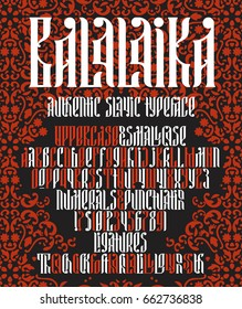 Authentic slavic typeface Balalaika on pattern background. Custom type vintage lettering font.  Stock vector typography for labels, headlines, posters etc.