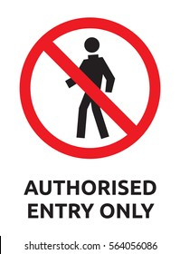 Authorised entry only vector sign