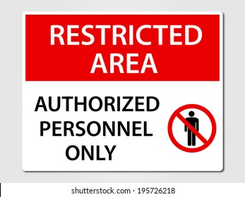 Authorized Personnel Only security sign