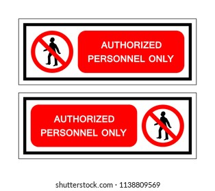 Authorized Personnel Only Symbol Sign, Vector Illustration, Isolate On White Background, Label ,Icon. EPS10
