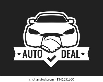Auto Deal - Logo for car Dealership isolated on black color. Front view of Car with Handshakes - Creative Emblem.