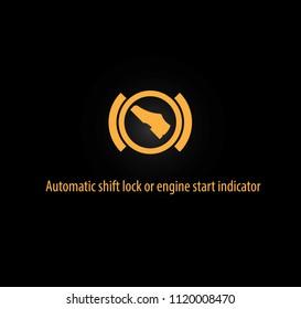 Automatic shift lock or engine start indicator background