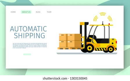 Automatic Shipping Car Lifting Warehouse Cargo Up. Safe Signal Radar Working. Side View of Mechanical Yellow Loader Carring Cardboard Box. Robotic Transpotation. Flat Cartoon Vector Illustration