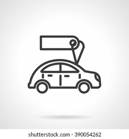 Automobile with blank tag or label. Car business. Used cars for sale or rent. Black line style single vector icon. Element for web design, business, mobile app.
