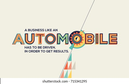 Automobile concept in modern typography. Quote in geometrical style. Concept of Automobile for banner, magazine, wall graphics, poster and catalogue design.
