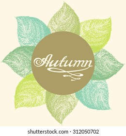 Autumn abstract floral leaf background with hand drawn AUTUMN lettering rough typography