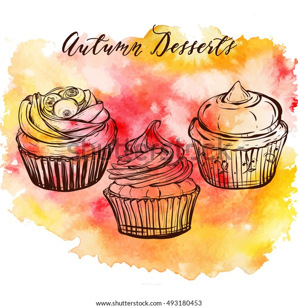 Autumn desserts, cupcakes,handmade,card for you,retro,Vector illustration,watercolor background