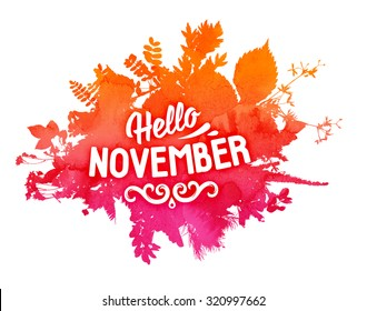Autumn foliage abstract vector banner. Typographic greeting card design. Hello November