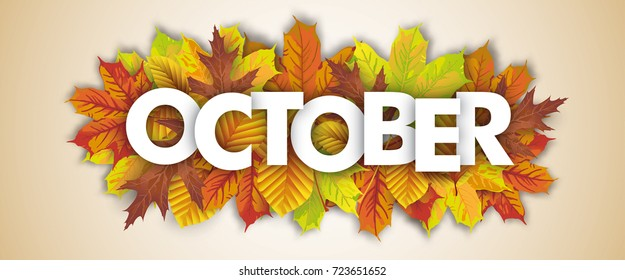 Autumn foliage with text October.  Eps 10 vector file.