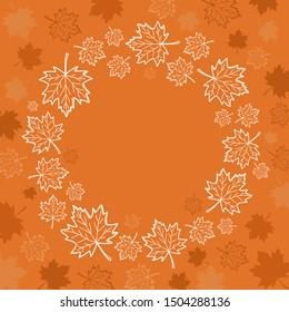 Autumn maple leaves vector wreath on orange background. Autumn hand drawn doodles frame