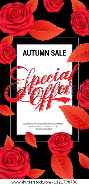 Autumn sale, special offer lettering with red leaves and roses. Autumn offer or sale advertising design. Handwritten and typed text, calligraphy. For brochures, invitations, posters or banners.