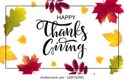 Autumn season banner. Greeting card with inscription Happy Thanksgiving and hand drawn watercolor fall leaves. Modern design poster with watercolor imprints foliage of yellow, orange, red color