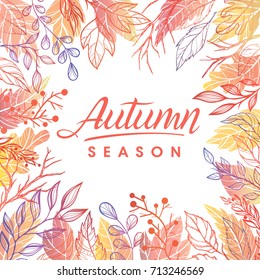 Autumn season.Hand drawn lettering with leaves in fall colors.Seasons greetings card perfect for prints, flyers, banners,invitations, special offer and more.Vector autumn illustration.