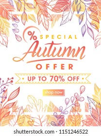 Autumn special offer banner.Hand drawn lettering autumn with leaves in fall colors.Sale season card perfect for prints, flyers,banners, promotion,special offer and more. Vector autumn promotion.