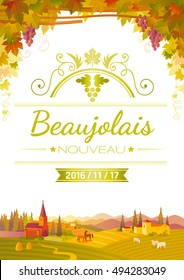 Autumn Vineyard poster. Text lettering in French - Beaujolais nouveau - means traditional new wine festival in France. Fall landscape. White background. Winemaking banner.  Vector illustration concept