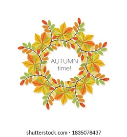 Autumn wreath. Round frame. Vector background. Autumn time. Poster. Leaves chestnut, acacia.