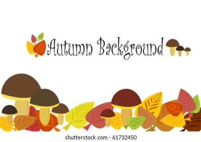 Autumnal background with mushrooms and leaves