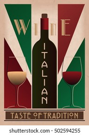 ALSO AVAILABLE HERE: https://www.etsy.com/ru/listing/495229508/italian-wine-poster  Italian Wine Poster. Wine Poster in Art Deco style. Wine Retro Poster. Vector Wine Poster.