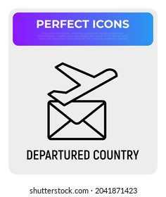 Avia delivery thin line icon, departured country sign. Plane and envelope. Modern vector illustration.