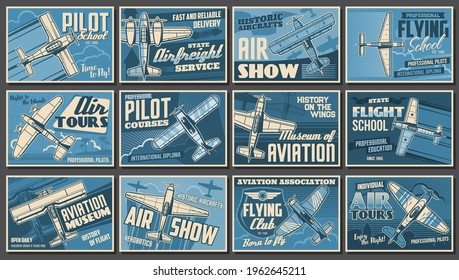 Aviation show, airplanes and aviator club posters, retro vector. Vintage aircraft planes, professional aerobatics festival, pilots school and aviation club, avia history museum and airfreight service