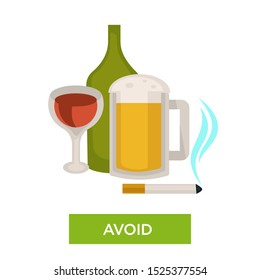 Avoid alcohol and smoking, wine glass, beer, cigarette with text, preventive tip, health issue concept, isolated colorful flat vector illustration on white background