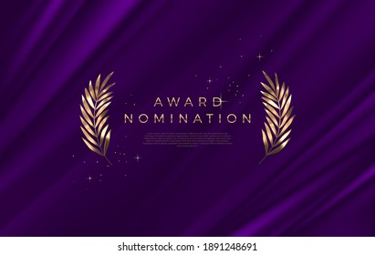 Award nomination - design template. Golden branches on a purple cloth background. Award sign with golden leaves. Vector illustration.