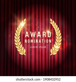 Award nomination with golden laurel wreath on a background of a red curtain. Vector illustration.