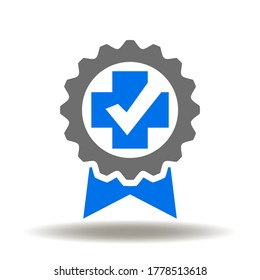 Award or stamp with medical cross check mark icon vector. Health Quality Standard Assurance Logo.